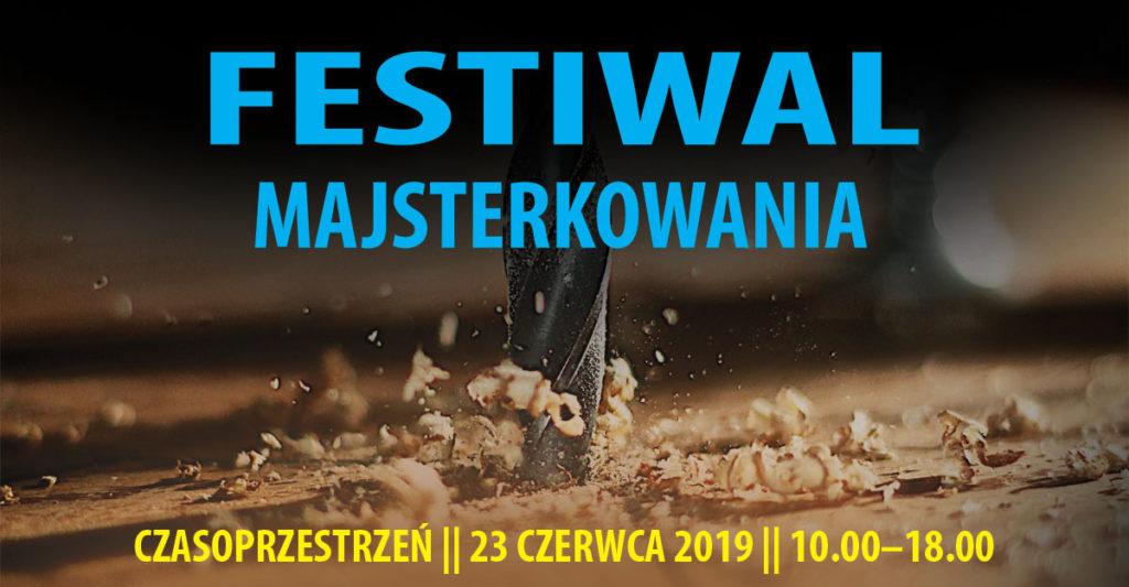 Festiwal Majsterkowania
